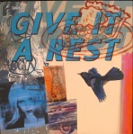 "Philip Hazard   ""Give It A Rest"""
