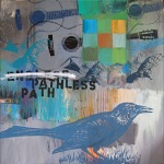 "Philip Hazard_ ""Pathless Path"""