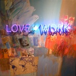 "Philip Hazard  ""LOVE + WORK"""